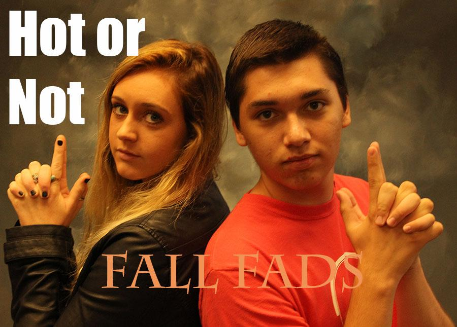 Hot or Not Fall Fads